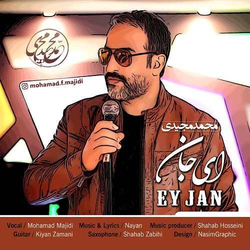 دانلود موزیک جدید محمد مجیدی ای جان