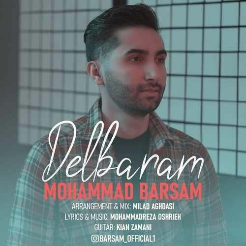 دانلود موزیک جدید محمد برسام دلبرم