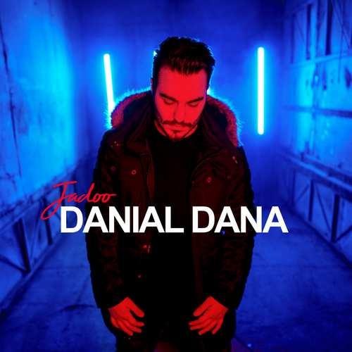 دانلود موزیک جدید دانیال دانا جادو